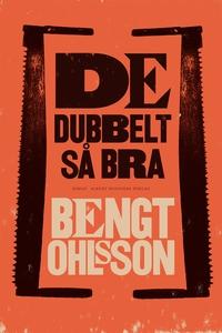 De dubbelt så bra (e-bok) av Bengt Ohlsson