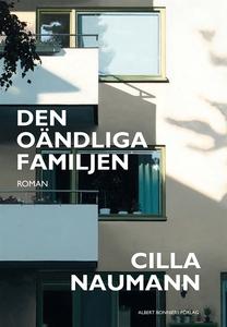 Den oändliga familjen (e-bok) av Cilla Naumann