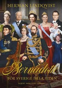 Bernadotte - för Sverige hela tiden (e-bok) av
