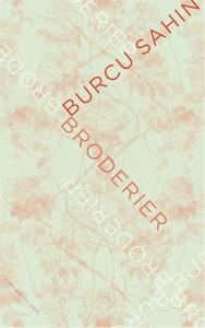 Broderier (e-bok) av Burcu Sahin
