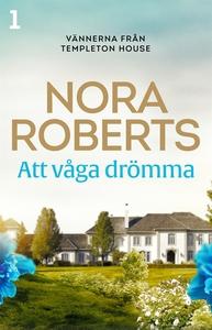 Att våga drömma (e-bok) av Nora Roberts