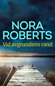Vid avgrundens rand (e-bok) av Nora Roberts