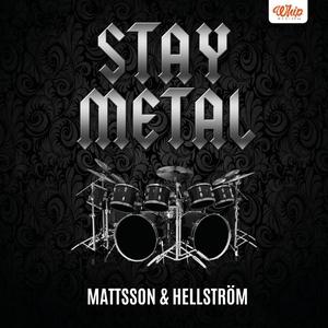 Stay Metal (ljudbok) av Håkan Mattsson, Stefan