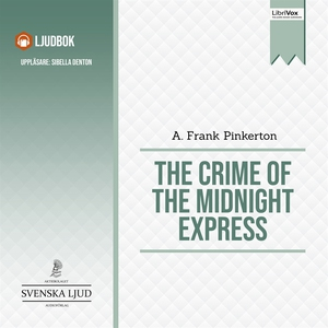 The Crime of the Midnight Express (ljudbok) av