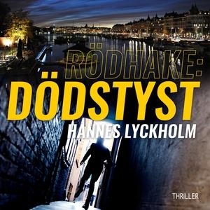 Rödhake: Dödstyst (ljudbok) av Hannes Lyckholm