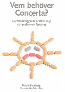 Vem behöver Concerta - när bakomliggande orsake