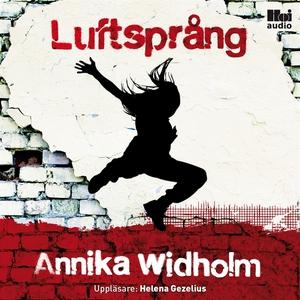 Luftsprång (ljudbok) av Annika Widholm