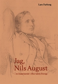Jag, Nils August.