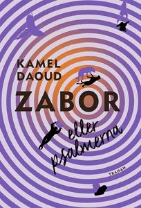 Zabor eller psalmerna (e-bok) av Kamel Daoud