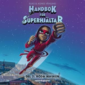 Handbok för superhjältar. Röda masken (ljudbok)
