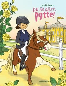 Du är bäst, Pytte! (e-bok) av Ingrid Flygare