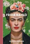 Frida Kahlo: En biografi