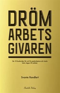 Drömarbetsgivaren (e-bok) av Svante Randlert