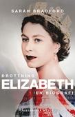 Drottning Elizabeth: En biografi