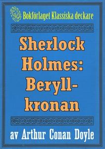 Sherlock Holmes: Äventyret med beryllkronan – Å