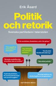 Politik och retorik: Svenska partiledare i tala