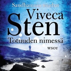 Totuuden nimessä (ljudbok) av Viveca Sten