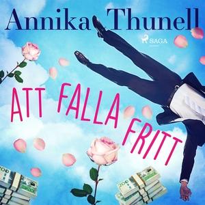 Att falla fritt (ljudbok) av Annika Thunell