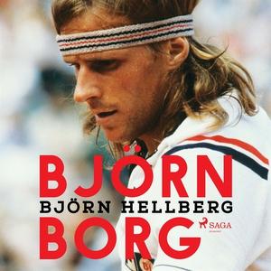 Björn Borg (ljudbok) av Björn Hellberg