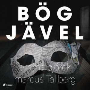 Bögjävel (ljudbok) av Marcus Tallberg, Emma Bjö