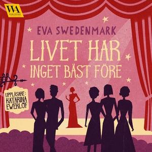 Livet har inget bäst före (ljudbok) av Eva Swed