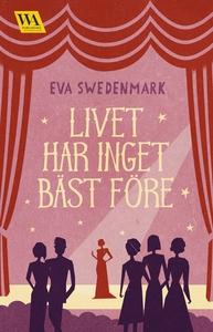 Livet har inget bäst före (e-bok) av Eva Sweden