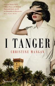 I Tanger (e-bok) av Christine Mangan