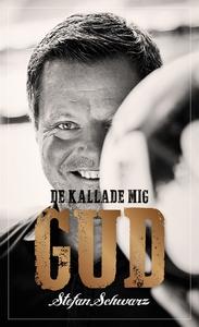 De kallade mig Gud (e-bok) av Mats Olsson, Stef