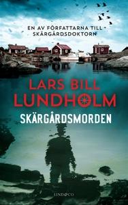 Skärgårdsmorden (e-bok) av Lars Bill Lundholm