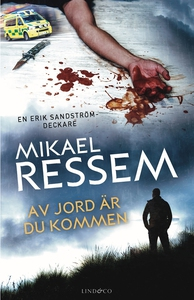 Av jord är du kommen (e-bok) av Mikael Ressem