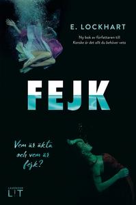 Fejk (e-bok) av E. Lockhart