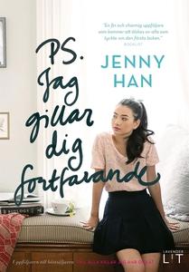PS. Jag gillar dig fortfarande (e-bok) av Jenny