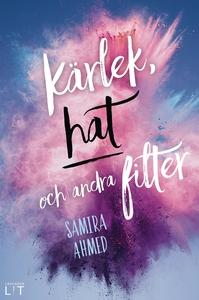 Kärlek, hat och andra filter (e-bok) av Samira