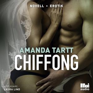 Chiffong (ljudbok) av Amanda Tartt