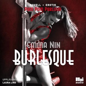 Burlesque (ljudbok) av Emma Nin