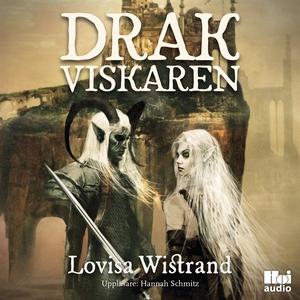Drakviskaren (ljudbok) av Lovisa Wistrand