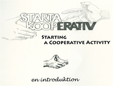 Starta kooperativ- en introduktion/Start a cooperative - an introduction