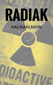 Radiak (e-bok) av Kaj Karlsson
