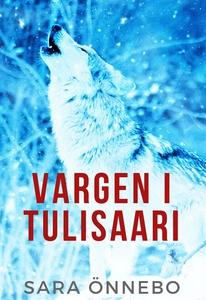 Vargen i Tulisaari (e-bok) av Sara Önnebo