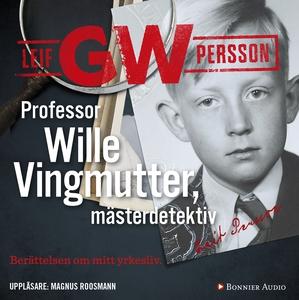 Professor Wille Vingmutter, mästerdetektiv : Be