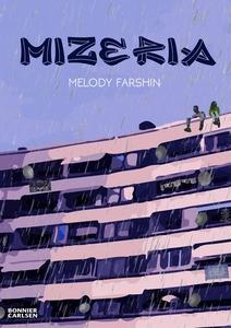 Mizeria (e-bok) av Melody Farshin
