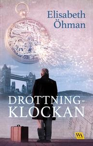 Drottningklockan (e-bok) av Elisabeth Öhman