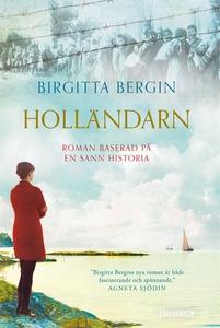 Holländarn (e-bok) av Birgitta Bergin