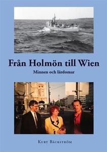 Från Holmön till Wien (e-bok) av Kurt Bäckström