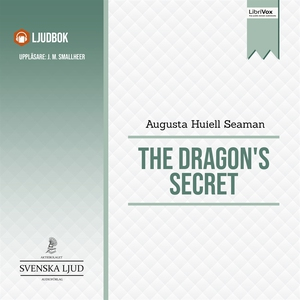 The Dragon's Secret (ljudbok) av Augusta Huiell