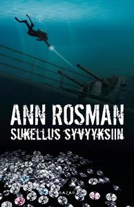 Sukellus syvyyksiin (e-bok) av Ann Rosman