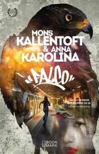 Falco (e-bok) av Mons Kallentoft, Anna Karolina