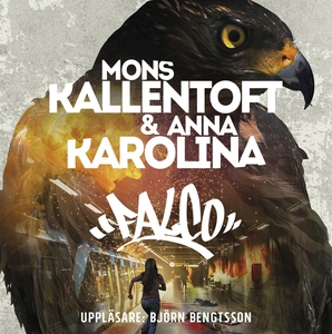 Falco (ljudbok) av Mons Kallentoft, Anna Karoli