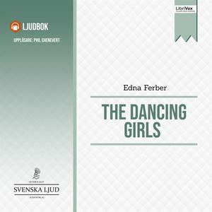 The Dancing Girls (ljudbok) av Edna Ferber