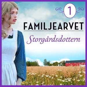 Storgårdsdottern: En släkthistoria (ljudbok) av